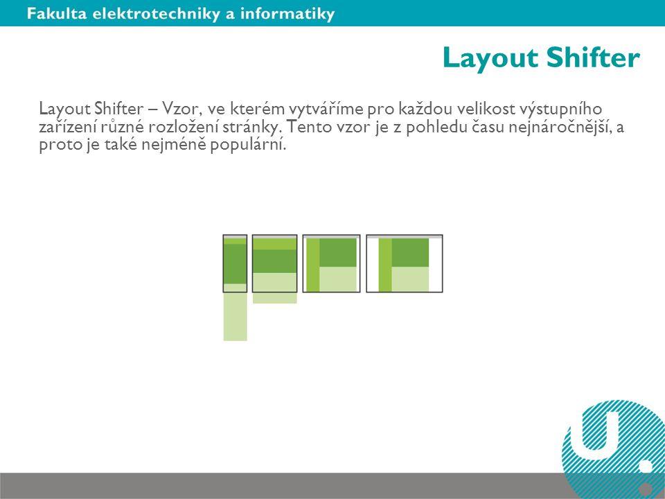 Layout Shifter