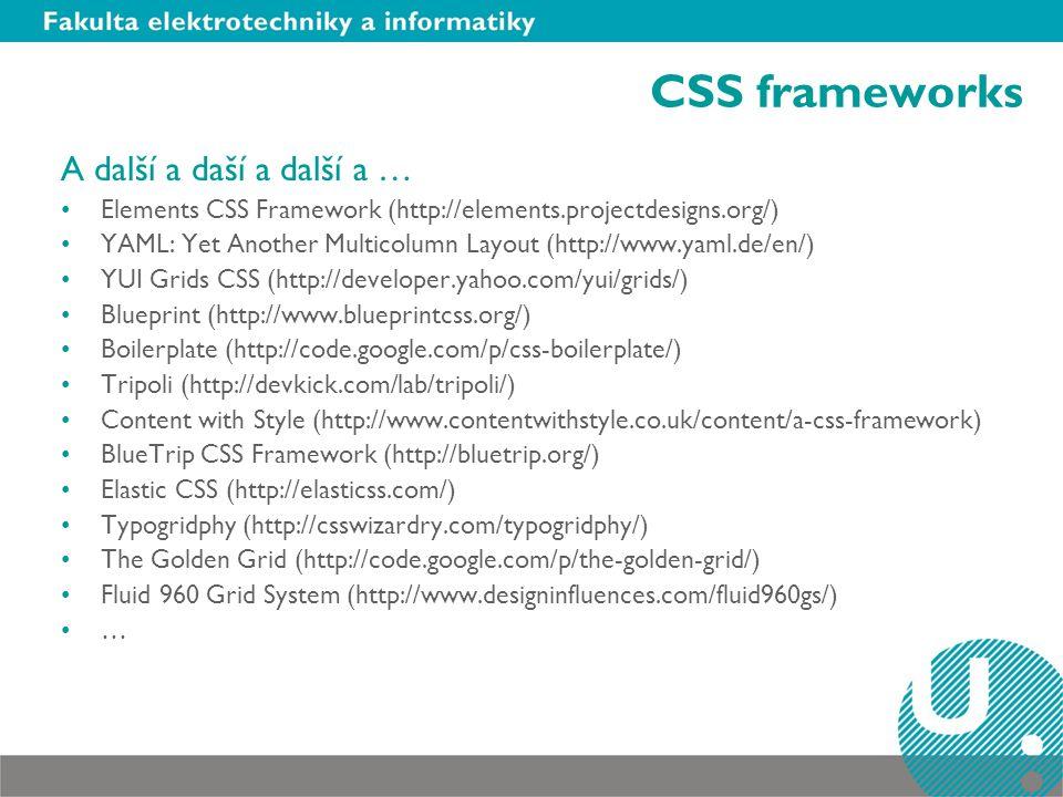 CSS frameworks A další a daší a další a …