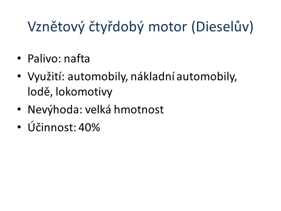 Vznětový čtyřdobý motor (Dieselův)