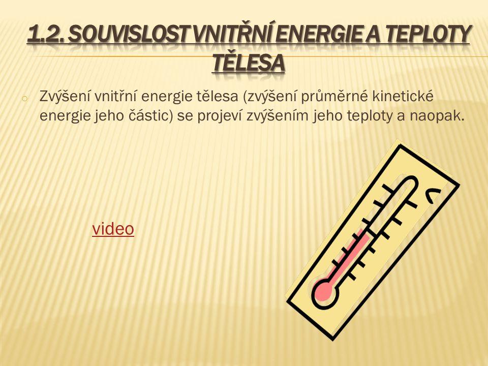 1.2. Souvislost vnitřní energie a teploty tělesa