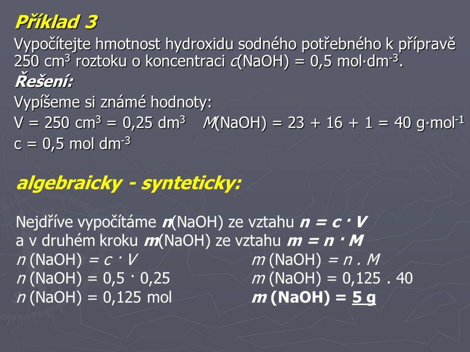 algebraicky - synteticky: