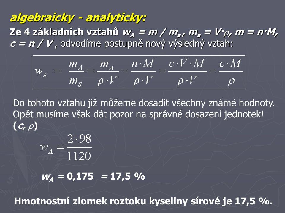 algebraicky - analyticky:
