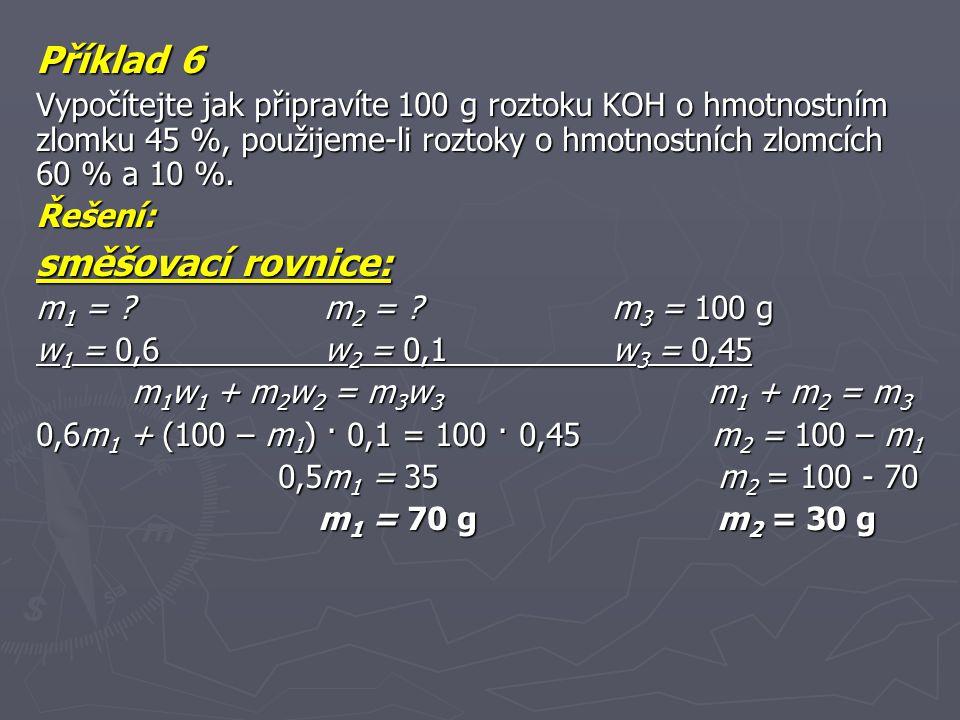 Příklad 6 směšovací rovnice: