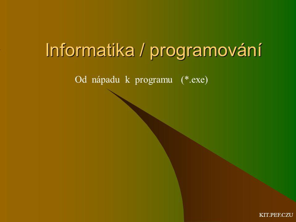 Informatika / programování