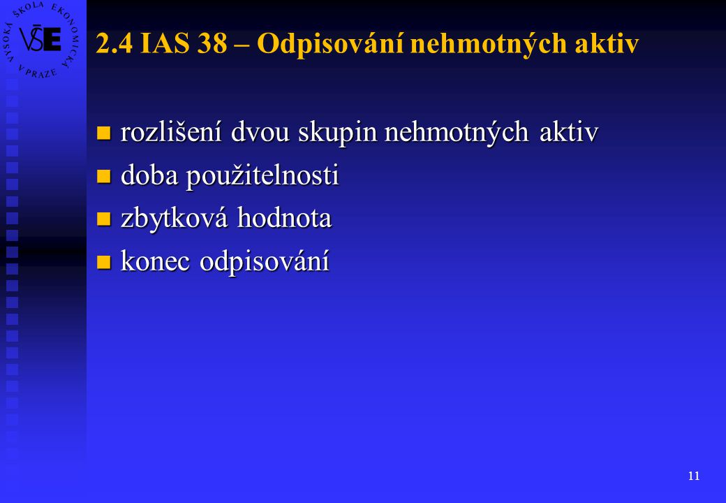 2.4 IAS 38 – Odpisování nehmotných aktiv
