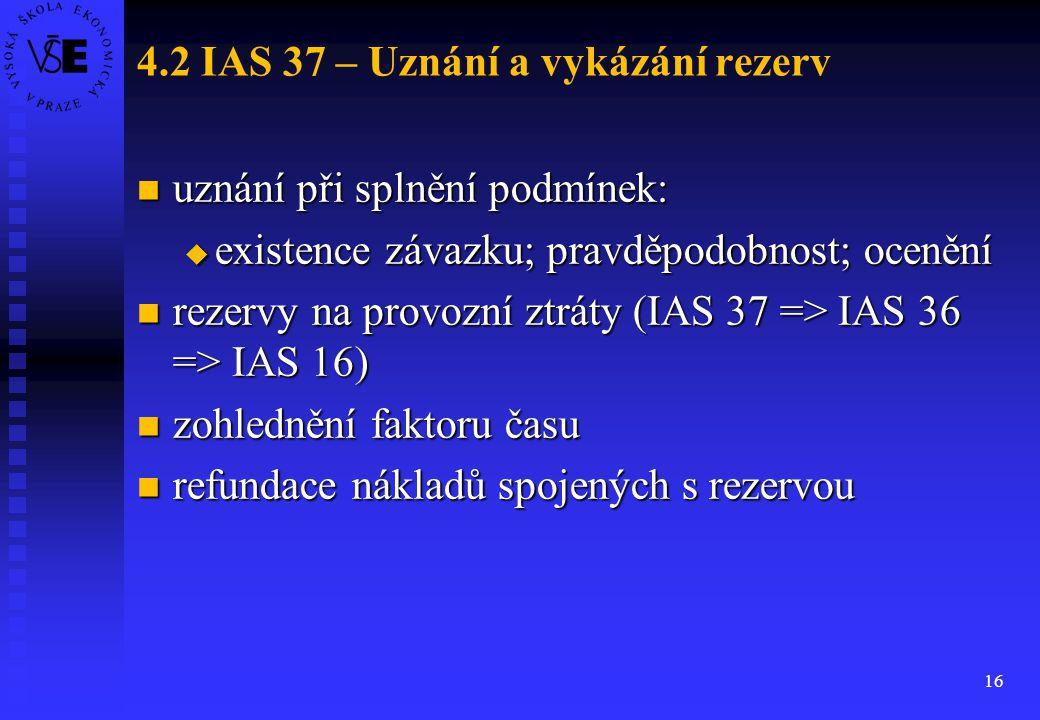 4.2 IAS 37 – Uznání a vykázání rezerv