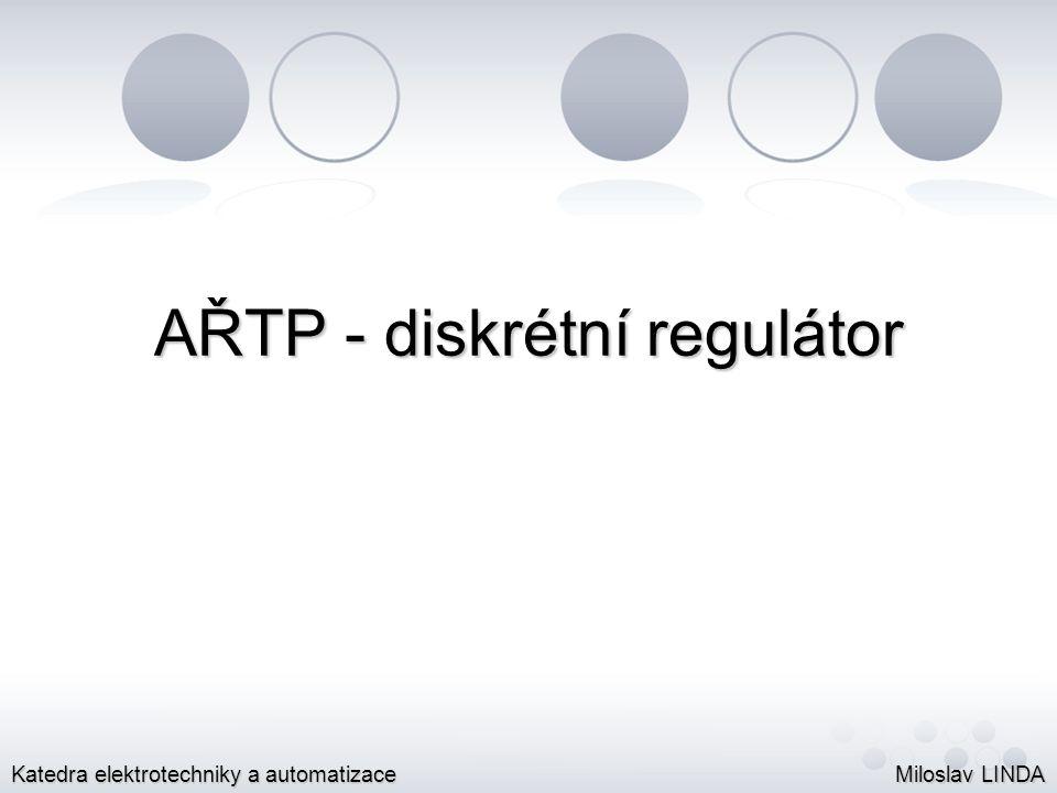 AŘTP - diskrétní regulátor