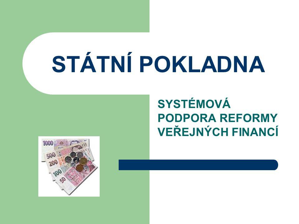 SYSTÉMOVÁ PODPORA REFORMY VEŘEJNÝCH FINANCÍ