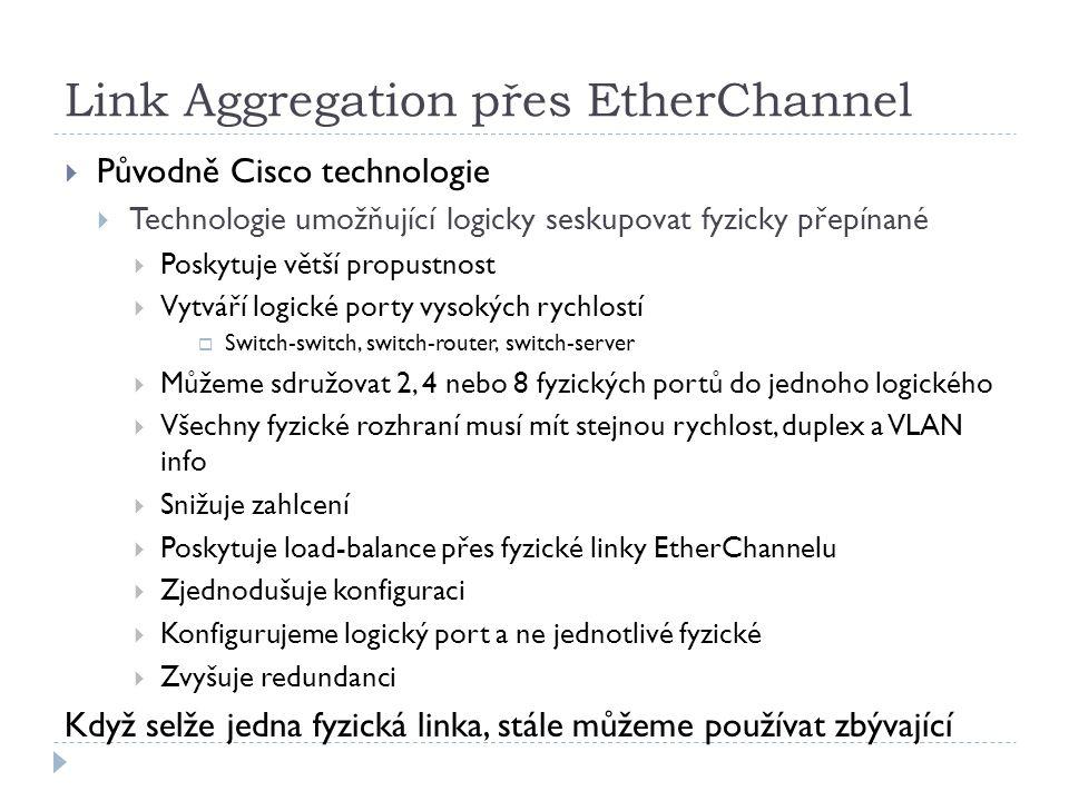 Link Aggregation přes EtherChannel