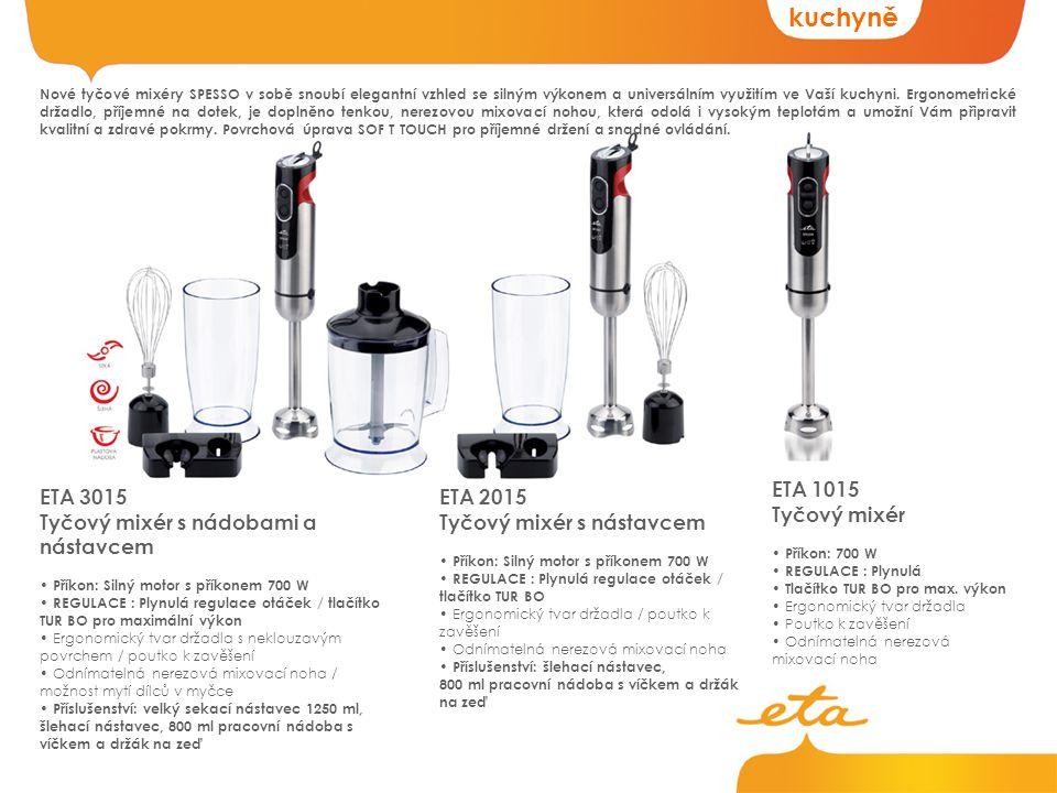 kuchyně ETA 1015 Tyčový mixér ETA 3015