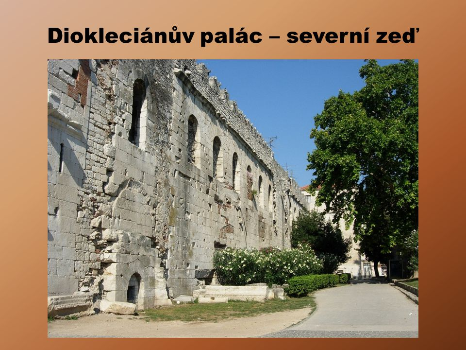 Diokleciánův palác – severní zeď