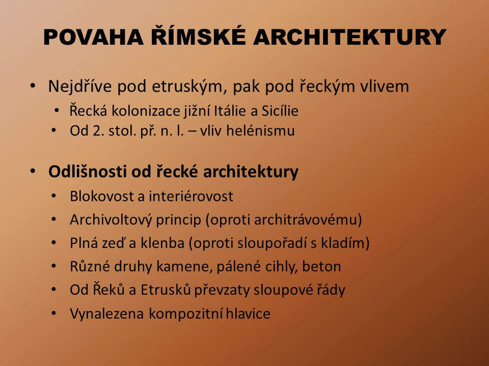 POVAHA ŘÍMSKÉ ARCHITEKTURY