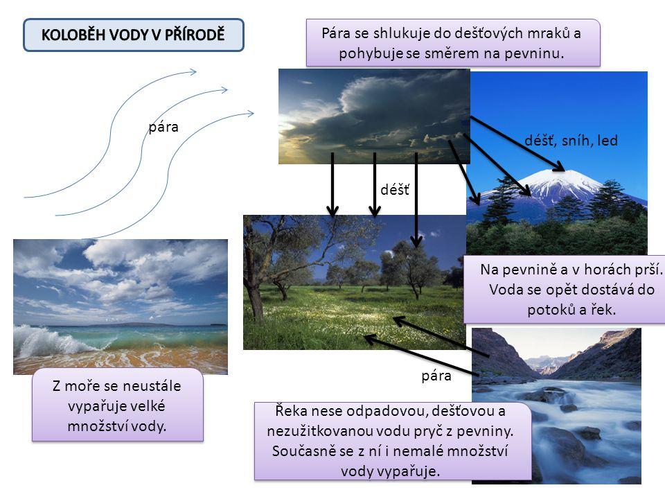 Pára se shlukuje do dešťových mraků a pohybuje se směrem na pevninu.