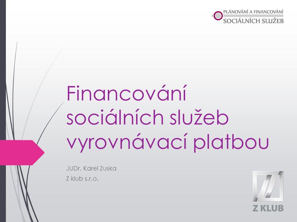 Financování sociálních služeb vyrovnávací platbou