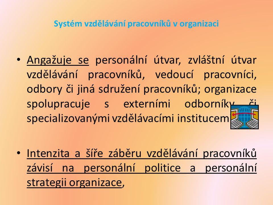 Systém vzdělávání pracovníků v organizaci