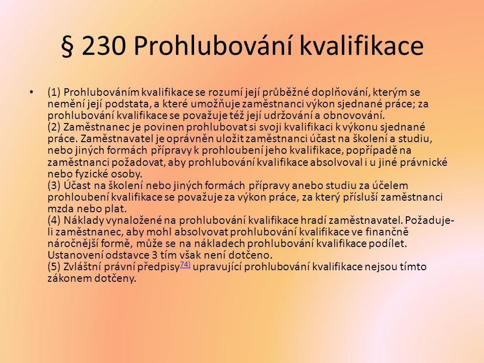 § 230 Prohlubování kvalifikace