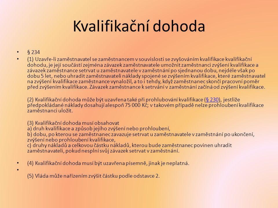 Kvalifikační dohoda § 234.