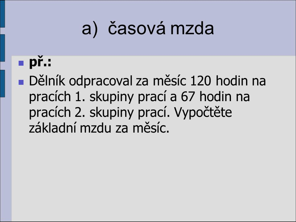 a) časová mzda př.: