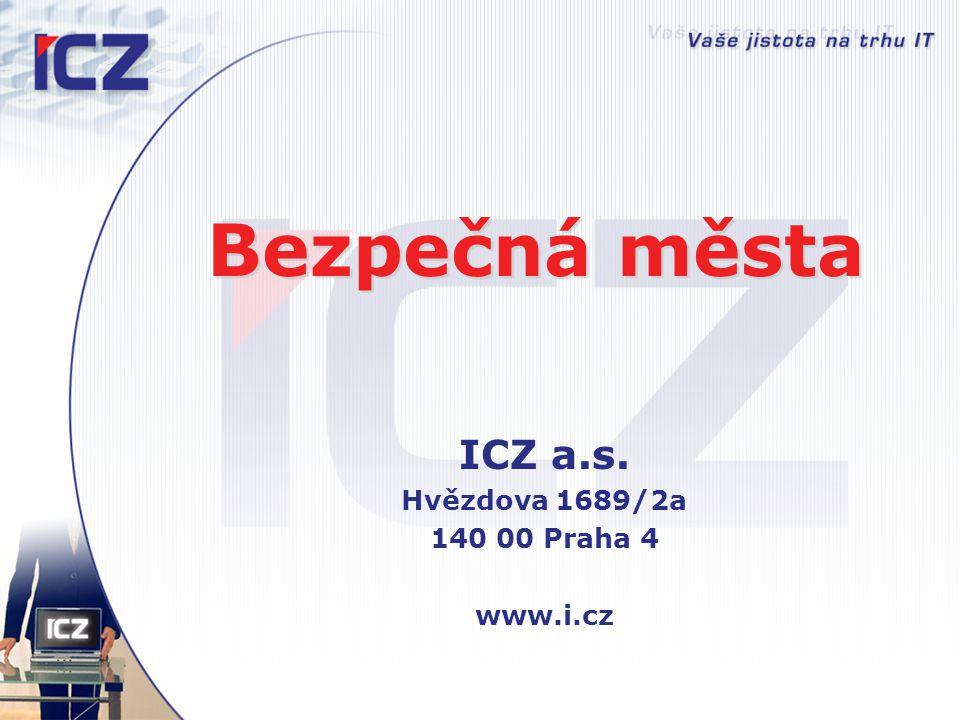 ICZ a.s. Hvězdova 1689/2a 140 00 Praha 4 www.i.cz