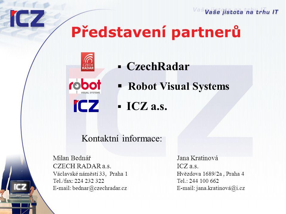 Představení partnerů Robot Visual Systems CzechRadar ICZ a.s.