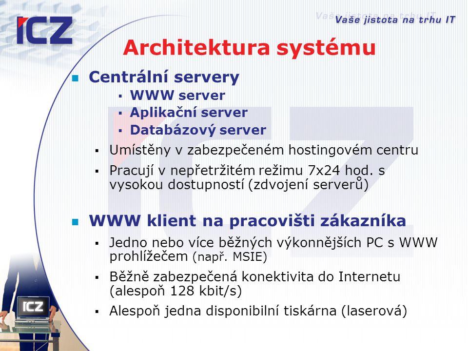 Architektura systému Centrální servery