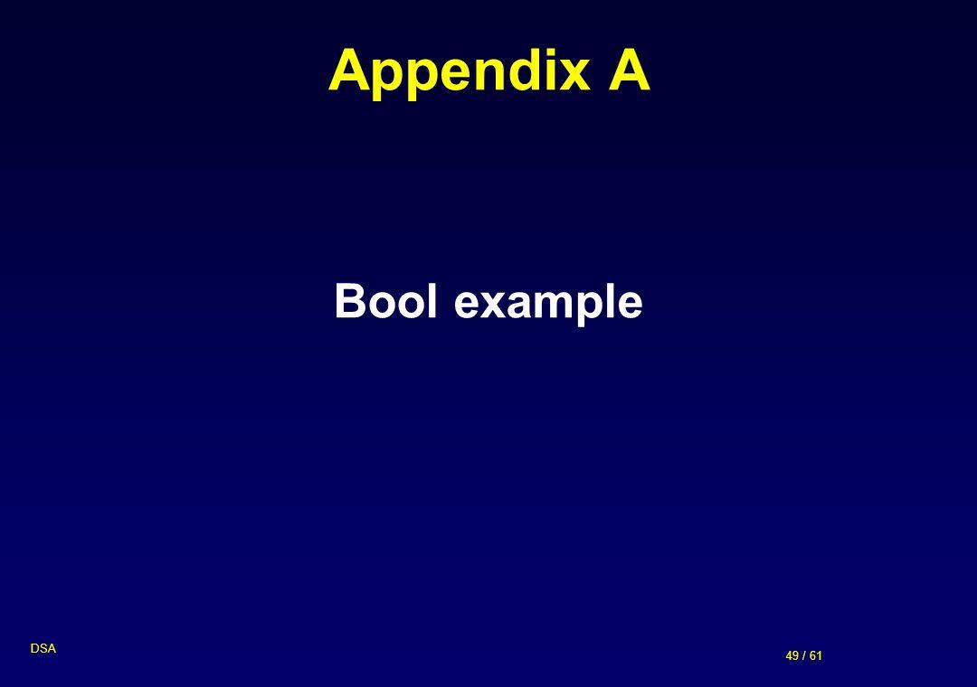 Appendix A Bool example DSA