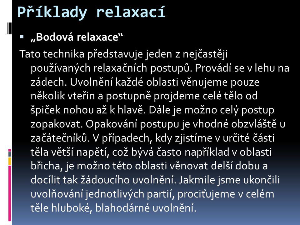 """Příklady relaxací """"Bodová relaxace"""