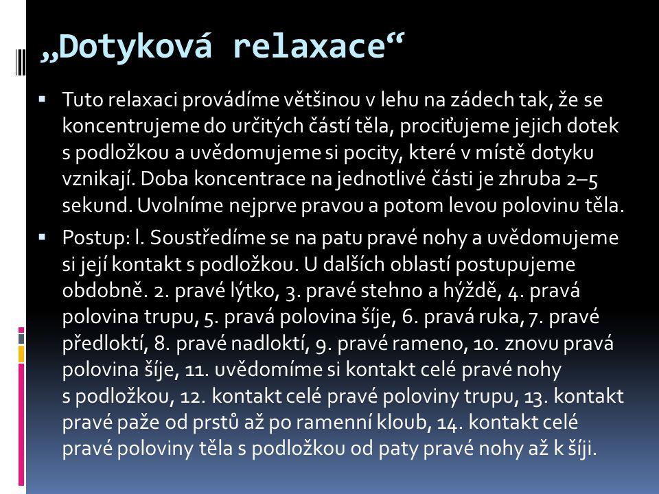 """""""Dotyková relaxace"""