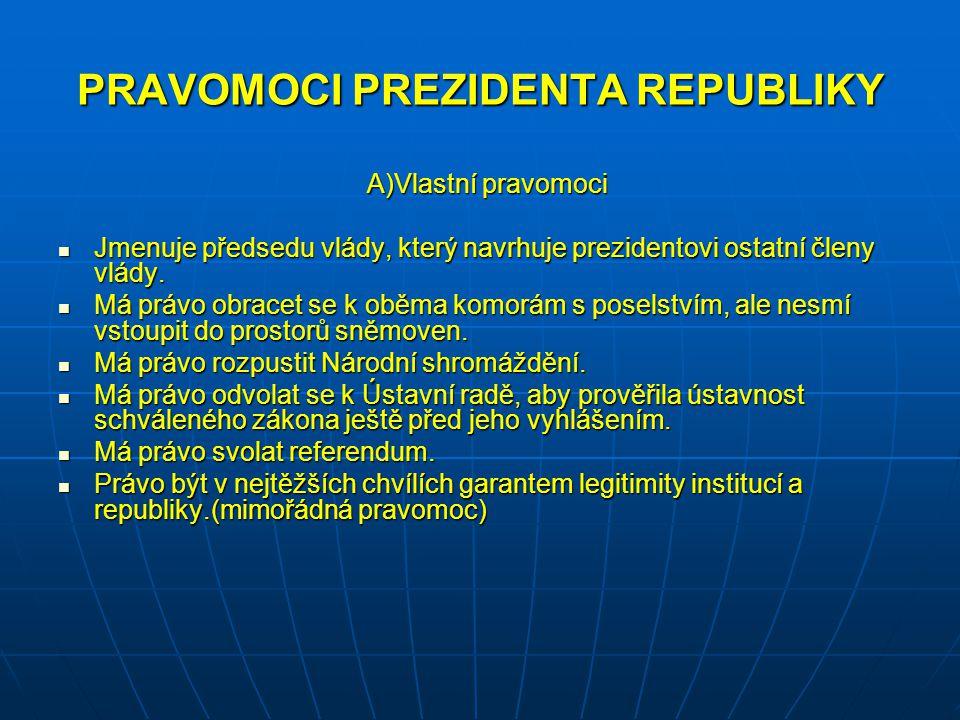 PRAVOMOCI PREZIDENTA REPUBLIKY