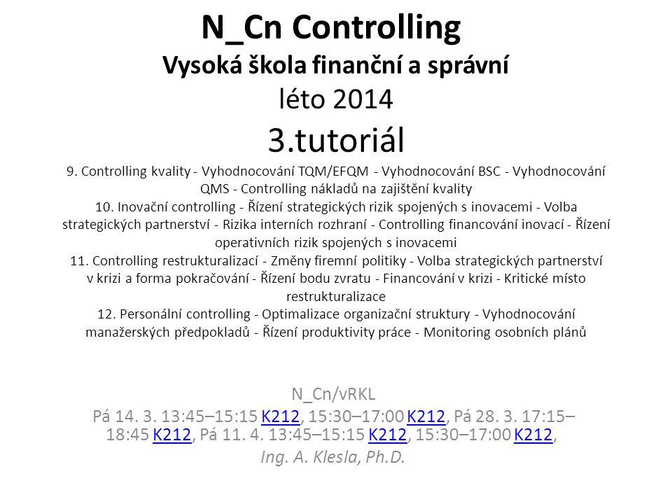 N_Cn Controlling Vysoká škola finanční a správní léto 2014 3