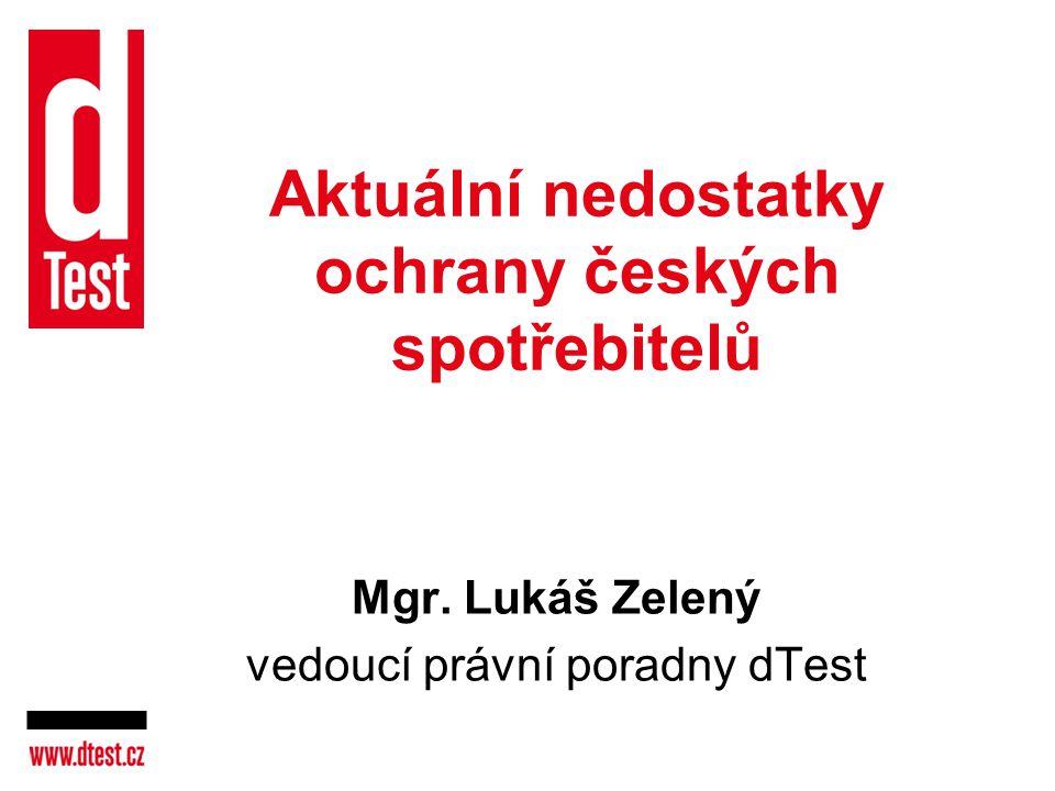 Aktuální nedostatky ochrany českých spotřebitelů
