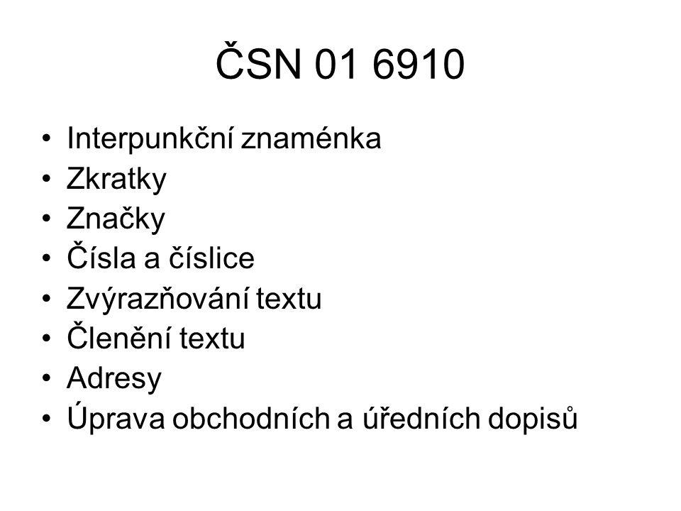 ČSN 01 6910 Interpunkční znaménka Zkratky Značky Čísla a číslice
