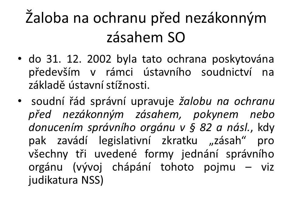 Žaloba na ochranu před nezákonným zásahem SO