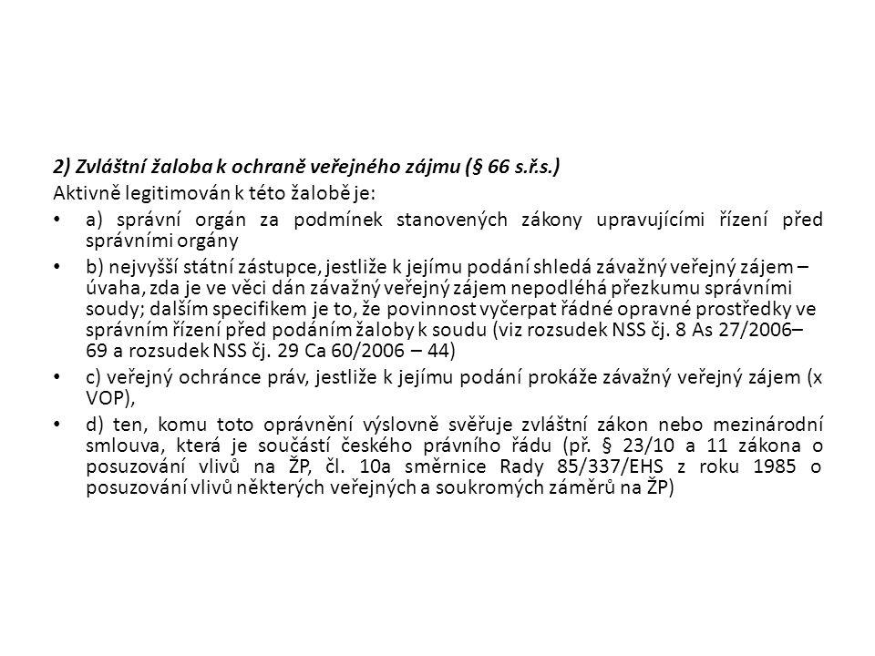 2) Zvláštní žaloba k ochraně veřejného zájmu (§ 66 s.ř.s.)