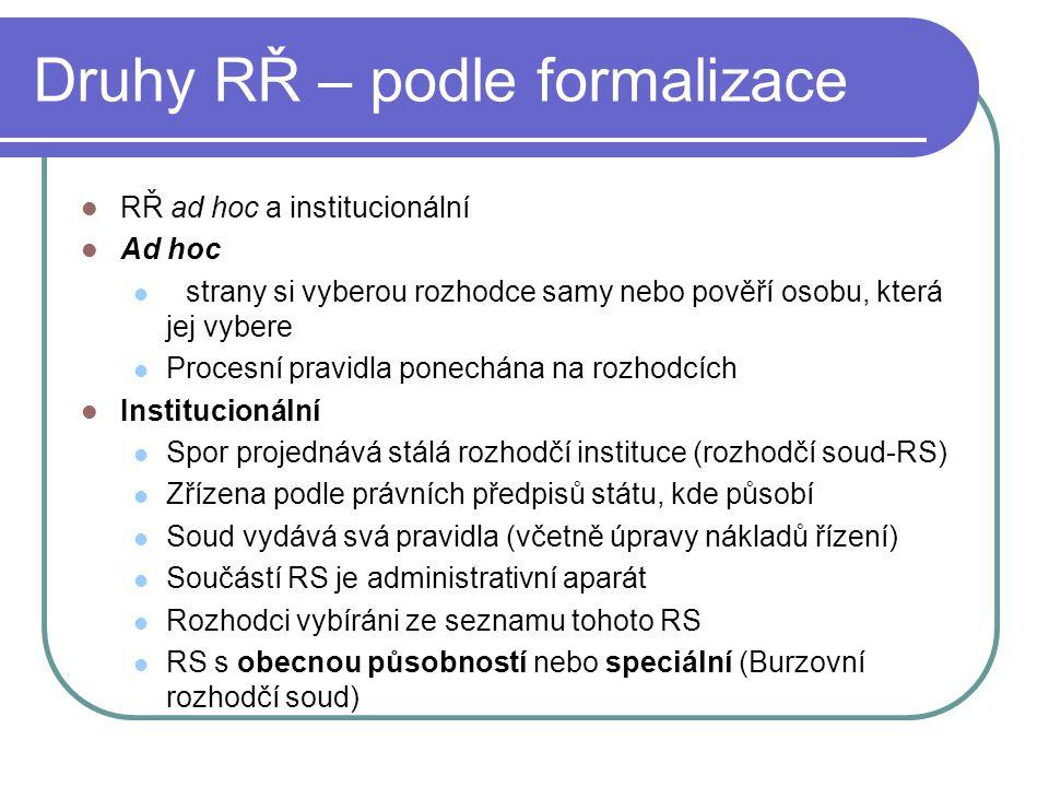 Druhy RŘ – podle formalizace