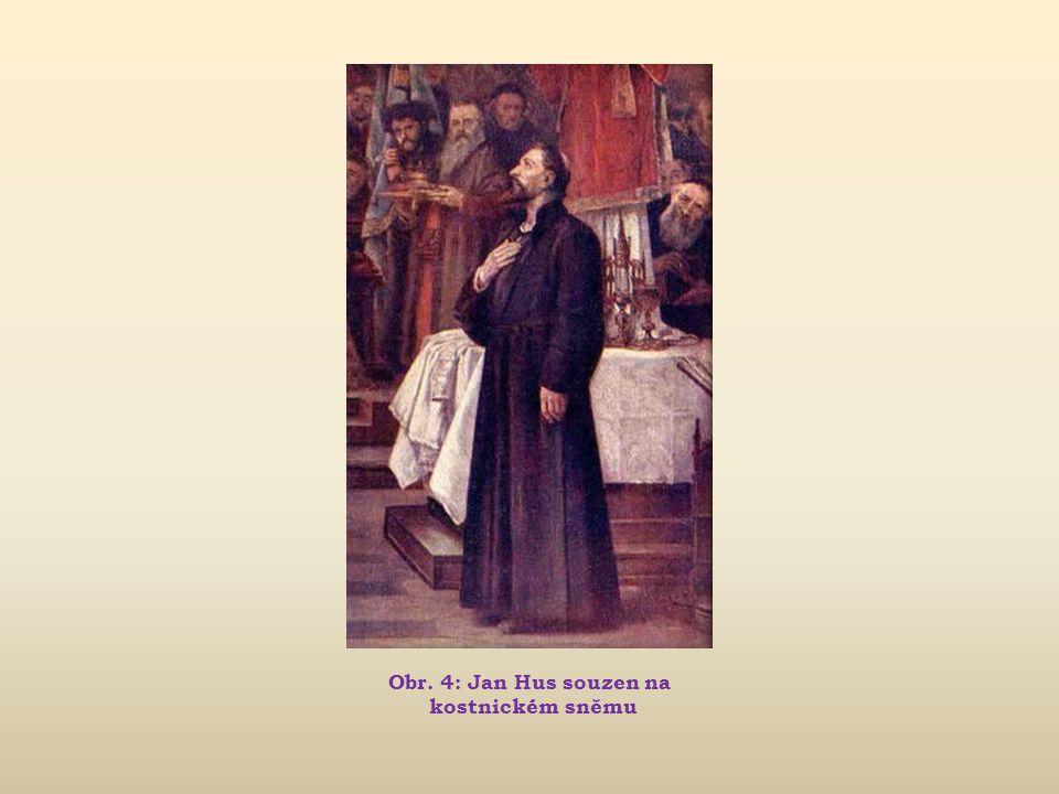 Obr. 4: Jan Hus souzen na kostnickém sněmu