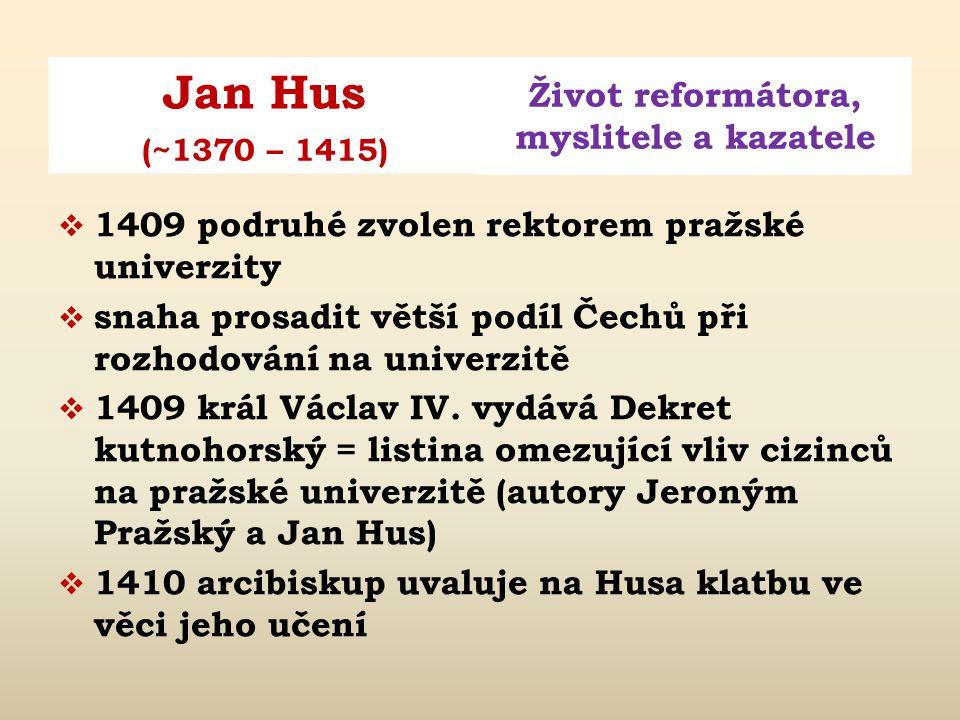 1409 podruhé zvolen rektorem pražské univerzity