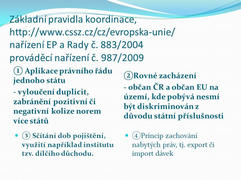 Základní pravidla koordinace, http://www. cssz
