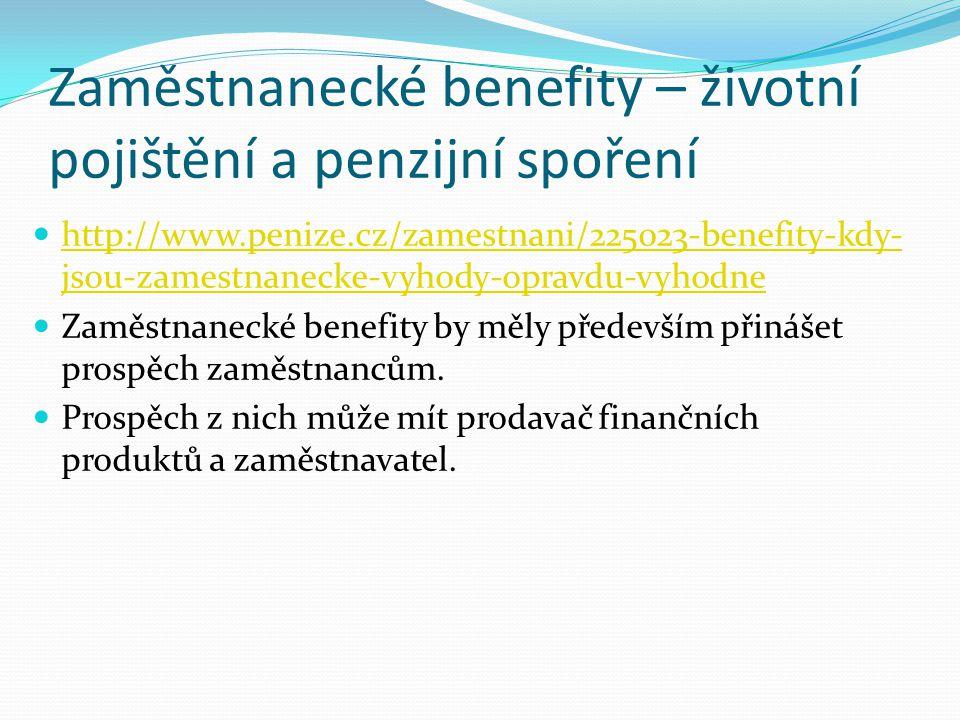 Zaměstnanecké benefity – životní pojištění a penzijní spoření