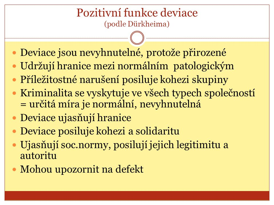 Pozitivní funkce deviace (podle Dürkheima)
