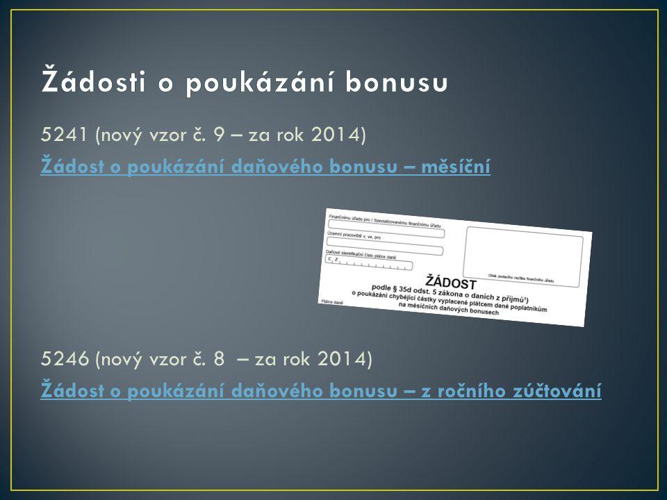 Žádosti o poukázání bonusu