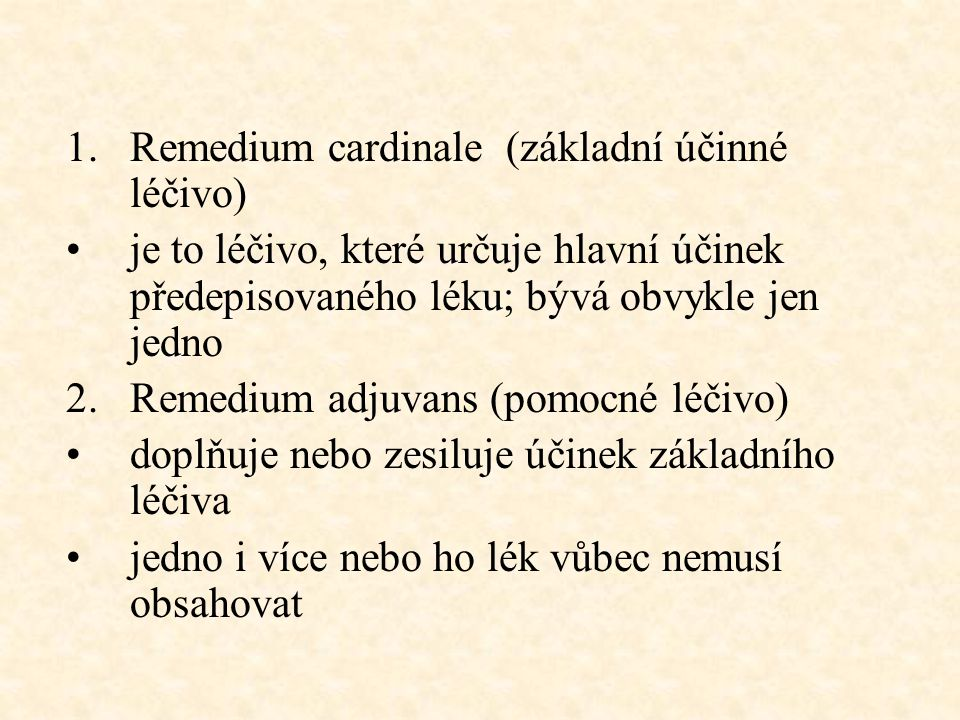 Remedium cardinale (základní účinné léčivo)