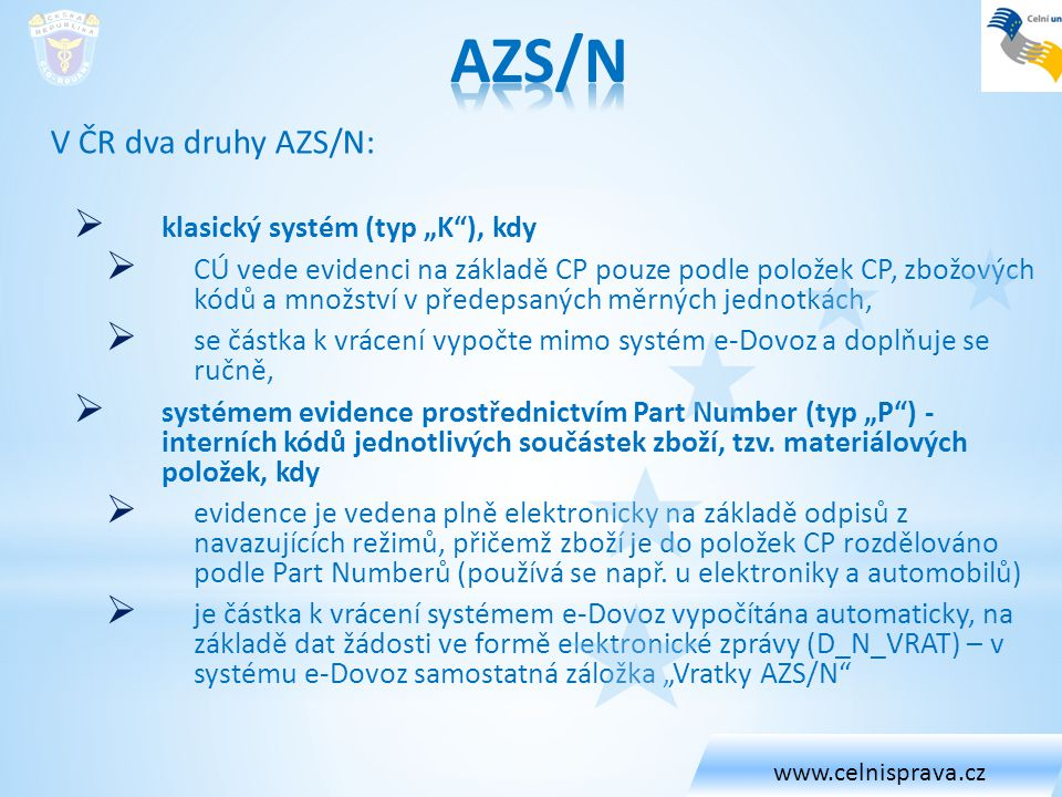 """AZS/N klasický systém (typ """"K ), kdy"""