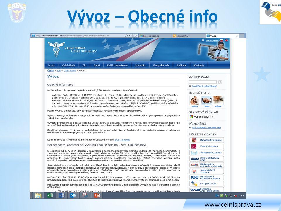 www.celnisprava.cz Vývoz – Obecné info