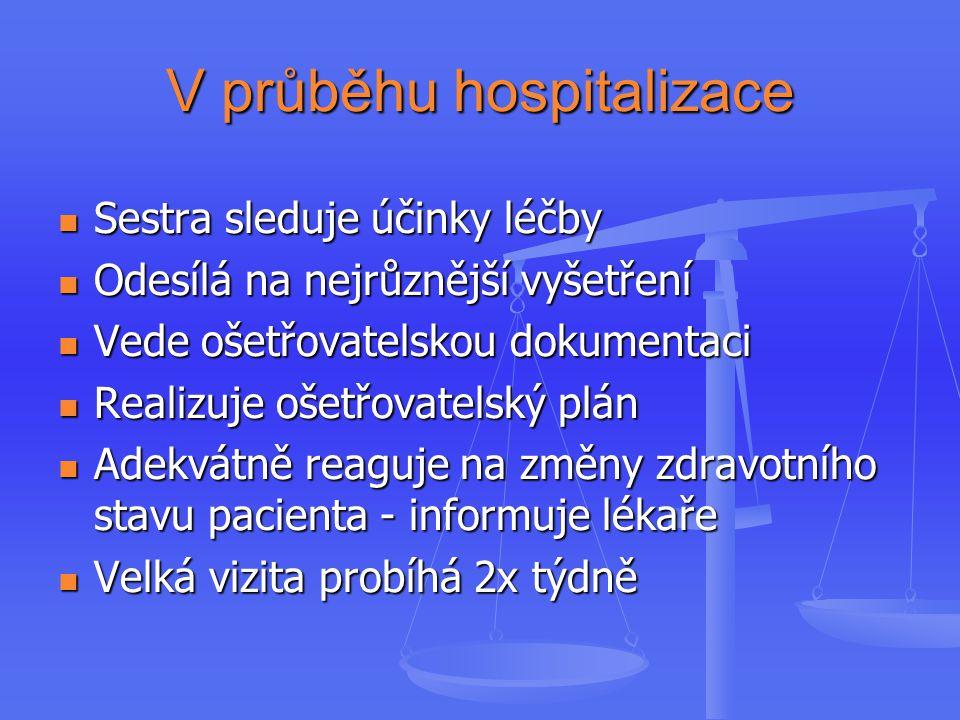 V průběhu hospitalizace