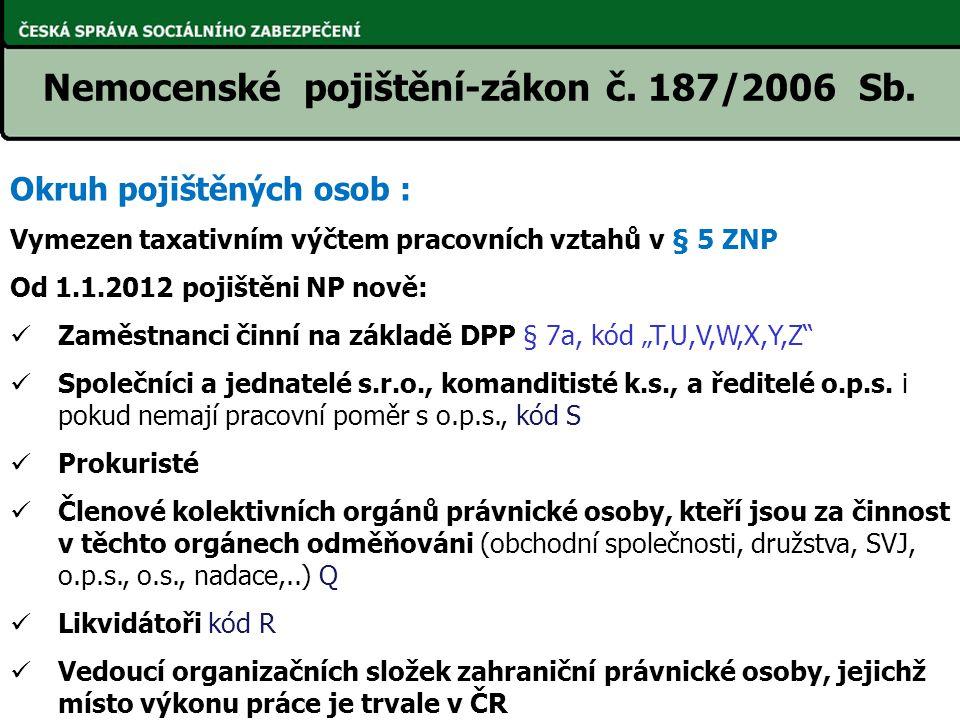 Nemocenské pojištění-zákon č. 187/2006 Sb.