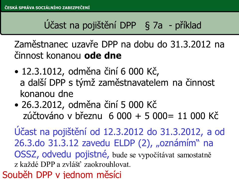 Účast na pojištění DPP § 7a - příklad
