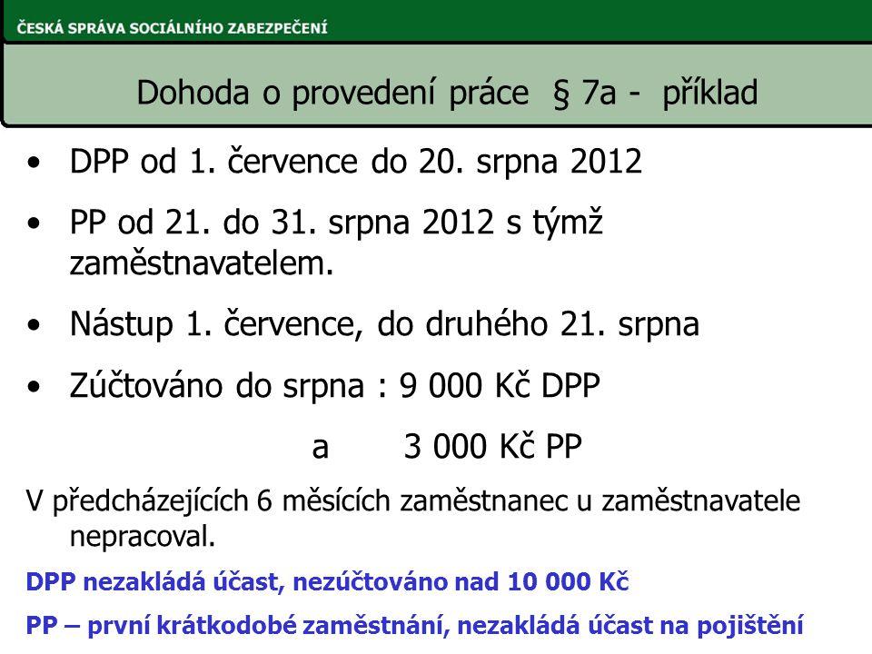 Dohoda o provedení práce § 7a - příklad