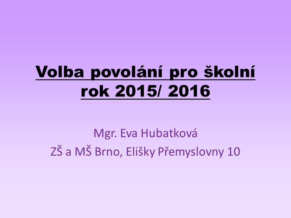 Volba povolání pro školní rok 2015/ 2016