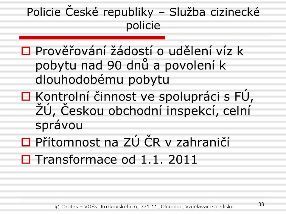 Policie České republiky – Služba cizinecké policie